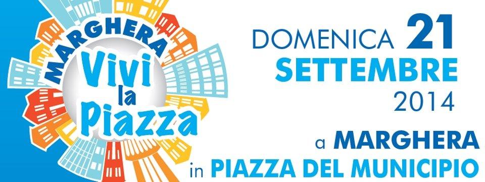 Vivi la piazza: a Marghera domenica 21 settembre