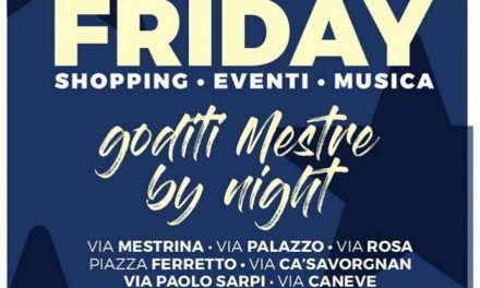 """""""Happy Friday"""" a Mestre: si parte venerdì 26 maggio"""