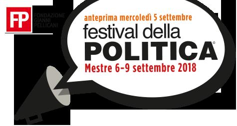 Festival della Politica torna a Mestre dal 6 al 9 settembre 2018
